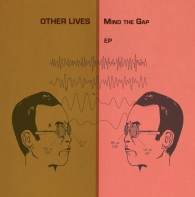 other-lives-mind-the-gap-ep-1500-cmyk